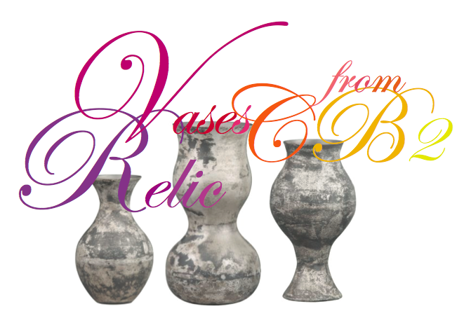 Find Of The Week Relic Vases From Cb2 Paint It What I Tell You